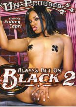 Bet on black 2 avec Sidney Capri et Maya Mason