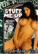 Stuff me up avec Alexis Amore