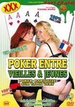Poker between old and new avec Mémé claudine et Mémé ginette