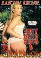Dirty little sluts 5